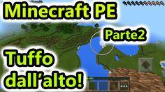 Minecraft PE - Tuffo dalla torre altissima! - Parte 2 - Android - (Salvo...
