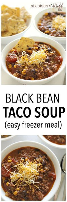 EASY Black Bean Taco Soup on http://SixSistersStuff.com - takes 20 minutes to make and is a great freezer meal!