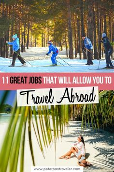 11 Great Jobs that Will Allow you to Travel  Abroad. Do you want to travel and live abroad, but need to find a way to pay for it all? Here is a list of the Best 11 Jobs that you can do internationally. Get paid to travel the world. How to Make Money While Traveling Abroad | Ways to Make Money While Traveling | Work While Traveling Make Money | How to Make Money Living Abroad | #howtomakemoney #howtomakemoneyabroad #howtomakemoneytravel #makemoneyabroad