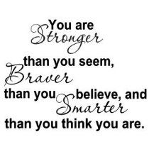 You Are Stronger Than You seem...inspirational quotes...check out my wellness website...www.melissaslaterslater.myplexusopportunity.com...Ambasssador #196635
