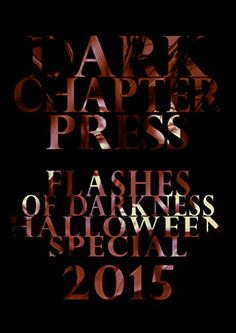 Flashes Of Darkness: Halloween Special 2015: A Flash Fict...