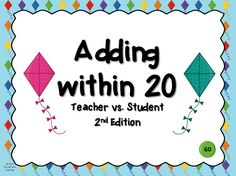 """This is the 2nd edition of the """"Adding Within 20"""" PowerPoint . There are 20 questions  and you just click on each question to go to it. The question disappears after you click it so you know you've answered it.  The first addend is a number. The second addend is a group of kites that students must count"""