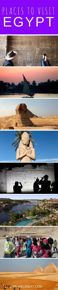 Seven places to visit in Egypt. Ask most people for their memories of Egypt and of course they�ll mention the mummies and Tutankhamen�s mask at the Cairo Museum, the tombs in The Valley of the Kings and the Valley of the Queens or maybe even Nefertiti�s t
