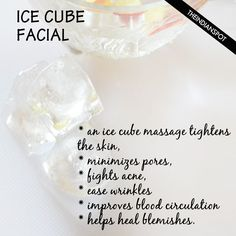 Ice Cube Facial – keep acne and wrinkles at bay | grandma taught me this. Once out of thr shower while your poses are still open from the steam, rub a ice cube over your skin. It will help close the pore before dirt can get in, also helps with dry skin.