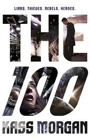Booktopia has The The 100 : Book 1 by Kass Morgan. Buy a discounted Paperback of The 100 online from Australia's leading online bookstore. The 100 Novel, Ya Books, Books To Read, Music Books, Love Book, Book 1, Galera Record, Cw Series, Fantasy Books