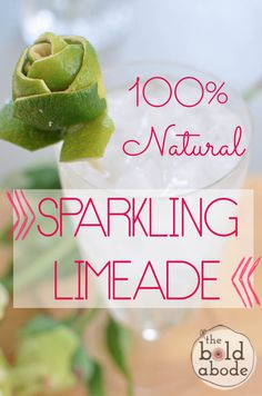This 100% Natural Sparkling Limeade tastes SO much better and is SOOOO  much better for you!