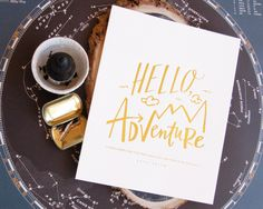 Hello, Adventure Print #lindsaylettersshop