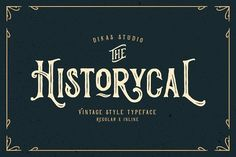 Historycal - 2 Font Styles by DikasStudio on @creativemarket