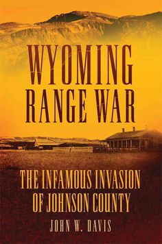 Wyoming attorney John W. Davis retells the story of the Wests most notorious range war. Having delved more deeply than previous writers into land and census records, newspapers, and trial transcripts,