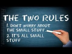 Most of us have heard about the two rules in life. Number one; don't worry about the small stuff. Number two; it's all small stuff. In business however, we must challenge this way of thinking.