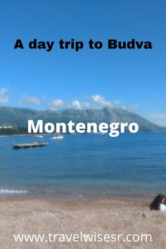Our journey on a day trip to Montenegro continues and after Kotor we move to Budva, another lovely town on the Adriatic Sea. Part of the Budva Riviera, a thirty-five km long strip around town, it is known for the sandy beaches and a happening nightlife.