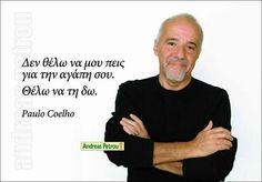 Greek Quotes, Like Me, Thoughts, Memes, Nice, Paulo Coelho, Meme, Nice France, Ideas