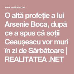 O altă profeție a lui Arsenie Boca, după ce a spus că soții Ceaușescu vor muri în zi de Sărbătoare | REALITATEA .NET