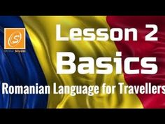 Romanian Language for Travellers   In a Simple Way   Lesson 2  Basics