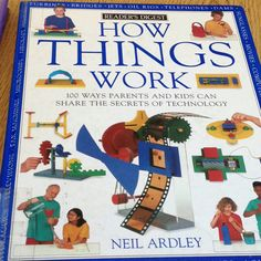 How Things Work: some great experiments inside