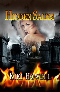Hidden Salem by Kiki Howell