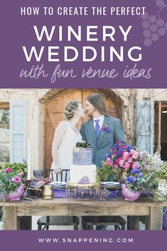 Winery Wedding Venues - The Delicate Details as featured by Snappening Winery Wedding Venues, Event Venues, Geode Cake, Wine Deals, Wine Drinks, Rehearsal Dinners, Wine Tasting, Wedding Designs, Wedding Colors