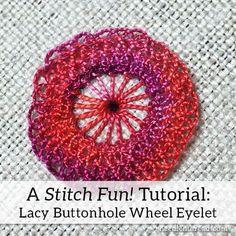 Stitch Fun! Lacy Buttonhole Wheel Eyelet – NeedlenThread.com