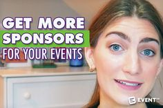 Get More Sponsors for Your Events [Video] - In this new video, we talk about how to get more sponsors for your events.