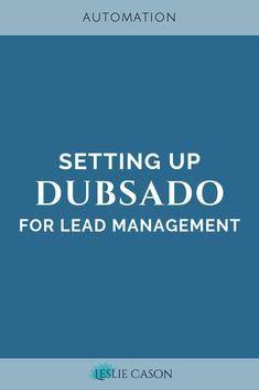 Click through to get a step-by-step process for setting up a lead management workflow in Dubsado and learn how to automate the process of lead intake in your business. Small Business Software, Business Tips, Online Business, Lead Management, Project Management, Customer Relationship Management, Relationship Manager, How To Get Clients, Writer Tips