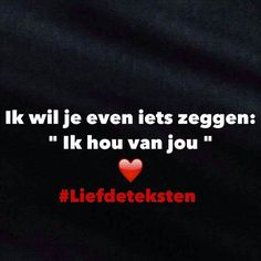 Liefdesspreuken Qoutes About Love, Love Quotes, One Liner, Love You, My Love, True Love, Favorite Quotes, Texts, Reflection