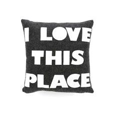 """I Love This Place"" decorative pillow - great idea for a bedroom"