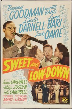 """Sweet and Low-Down (1944) Stars: Benny Goodman and His Orchestra, Linda Darnell, Jack Oakie, Lynn Bari, James Cardwell, Allyn Joslyn ~ Director: Archie Mayo (Nominated for an Oscar for Best Music, Original Song ~ James V. Monaco (music),  Mack Gordon (lyrics) -  For the song """"I'm Making Believe"""")"""