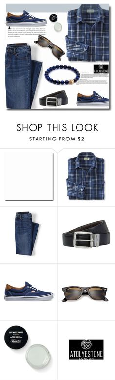 """""""Atolyestone"""" by edita-n ❤ liked on Polyvore featuring L.L.Bean, Lands' End, BOSS Hugo Boss, Vans, Ray-Ban, men's fashion, menswear and atolyestone"""