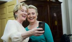 Hillary Clinton and Meryl Streep. :)