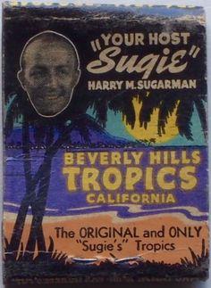 Sugie's Tropics CA #frontstriker #matchbook #die-embossing - To order your…
