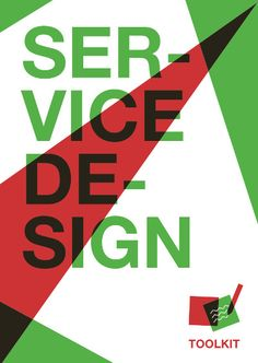 Service Design Toolkit and templates. A service in it#s own right to get these..