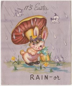 Vintage Greeting Card Easter Cute Bunny Rabbit Raining Cats & Dogs Mushroom a162