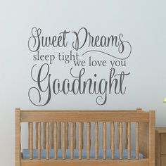 Sweet Dreams Sleep Tight Custom Color Wall Decal - Wall Sticker, Mural, & Decal Designs at Wall Sticker Outlet Wall Decor Lights, Kids Wall Decor, Nursery Wall Decals, Wall Murals, Bed Wall, Wallpaper Decor, Sleep Tight, Peel And Stick Wallpaper, Wall Colors