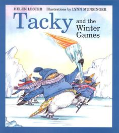 Tacky and the Winter Games by Helen Lester (2nd grade)