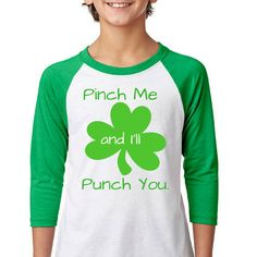 6d95e3713c48 Items similar to Pinch Me And I'll Punch You Tee | St Patricks Day, St  Pattys Day, Shamrock, Green, St Patricks Shirt, st pattys day shirts, kids st  pattys ...