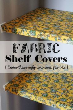 Victoria at Confessions of a New-Old Home Owner was less than pleased with the wire shelving that comes standard in most pantries. But for just $12, she made fabric shelf covers that instantly transformed the look. Get the tutorial here »