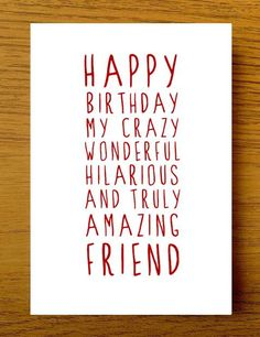 Sweet Description Happy Birthday Friend Card Card for Friend Amazing Friend Card Friend Birthday Card Cute Birthday Card Funny Birthday Best Friend Birthday Cards, Cute Birthday Cards, Birthday Wishes Quotes, Happy Birthday Meme, Happy Birthday Greetings, Friend Birthday Quotes Funny, Cute Birthday Quotes, Cousin Quotes, Happy Bday Msg