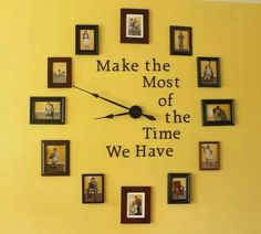 Make the most of the time we have photos