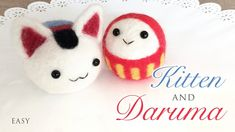 How To Needle Felt Kitten and Daruma - Tutorial with Giveaway!