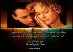 Ciudad de Ángeles|  Frases de Película
