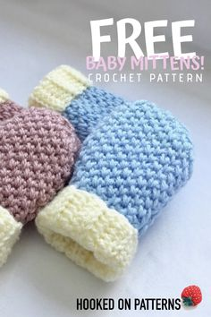 Keep baby warm with these cute and cosy mittens! A FREE crochet pattern by Hooked On Patterns. Click through to view now! The Effective Pictures We Offer Yo Baby Mittens Knitting Pattern, Crochet Baby Mittens, Crochet Baby Hat Patterns, Baby Girl Crochet, Crochet Baby Clothes, Free Crochet, Crochet Baby Stuff, Newborn Crochet Hats, Easy Crochet Baby Hat