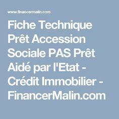 Fiche Technique Prêt Accession Sociale PAS Prêt Aidé par l'Etat - Crédit Immobilier - FinancerMalin.com