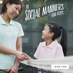 """Why is it important to practice good manners?"" - iMom"