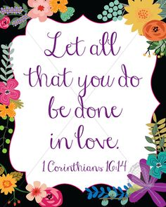 Instant Download Floral Bible Verse, so cute! Perfect for an 8x10 frame.