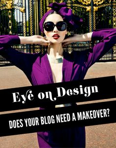 Eye on Design, Does Your Blog Need A Makover | IFB