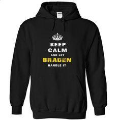 BRADEN Handle it - #long shirt #cropped sweatshirt. CHECK PRICE => https://www.sunfrog.com/Automotive/BRADEN-Handle-it-iutlh-Black-Hoodie.html?68278