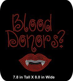 Halloween - Blood Donors - Rhinestone Bling Iron-on Appliqué T-shirt  Transfer - aaecc7fbb9df
