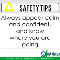 Safety Tip! Always appear calm and confident, and know where you are going. Visit our website: besociable.link/4g #safety #property #tips