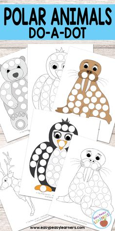Free Polar Animals Do a Dot Printables - Easy Peasy Learners