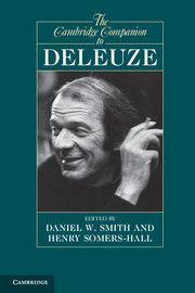 The Cambridge Companion to Deleuze / [eBook] Edited by Daniel W. (Series: Cambridge Companions to Philosophy) Speech Act, Cambridge Book, Philosophy Books, Book Jacket, The Book, Books Online, New Books, Acting, Politics